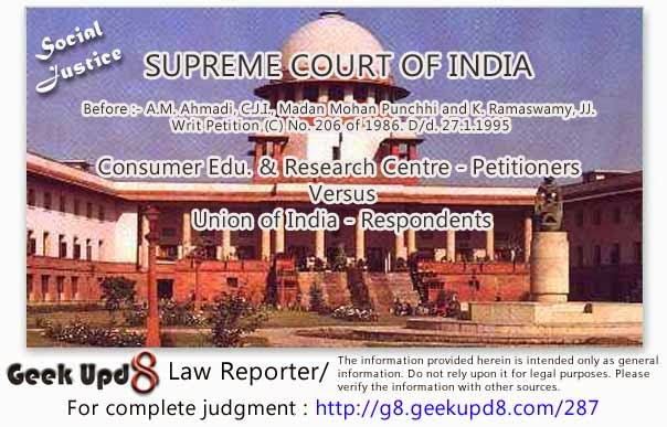 Supreme Court - Mesothelioma : Cancer of Pleura or Peritoneum stated as one of the main health consequences associated with exposure to Airborne Asbestos - Social justice means to ensure life to be meaningful and liveable - Occupational diseases - Employer is vicariously liable to pay damages for the death after cessation of employment