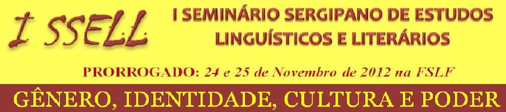 I Seminário Sergipano de Estudos Linguísticos e Literários