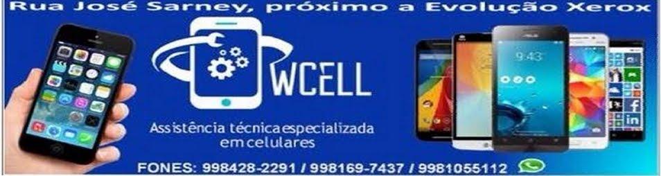 "EM TIMBIRAS TEM ""W CELL"""