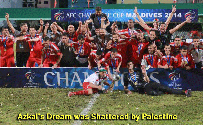 Azkal's Dream was Shattered (defeated) by Palestine