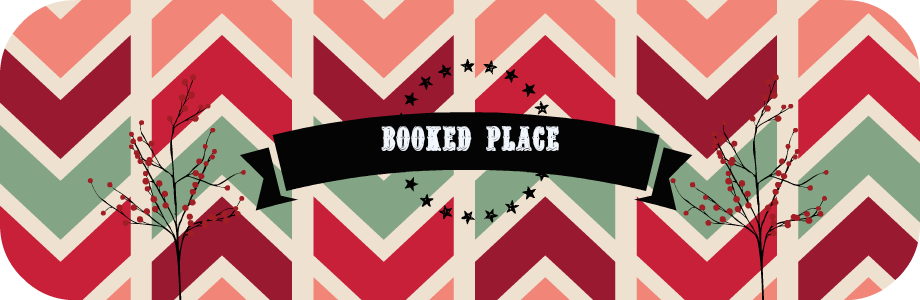 ~ BOOKED PLACE ~