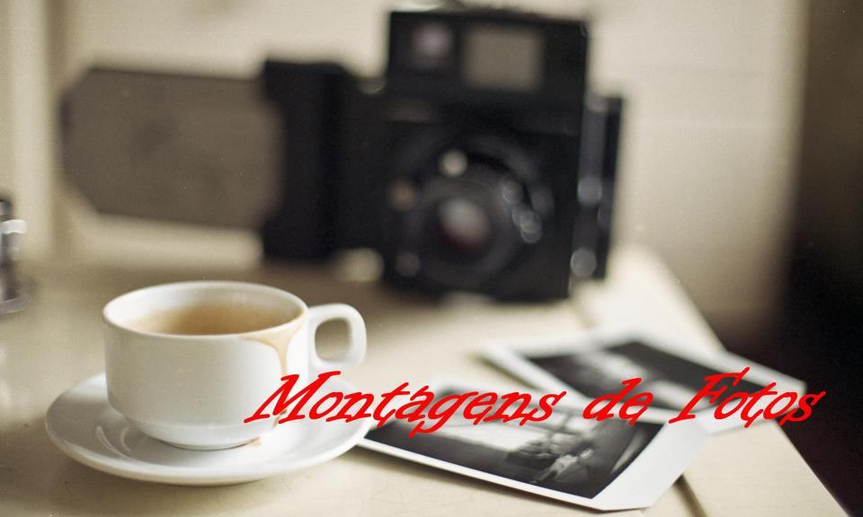 Montagens de Fotos