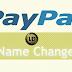 Hướng dẫn đổi tên tài khoản PayPal Personal / Premier