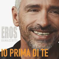 testo Io prima di te Eros Ramazzotti lyrics translation