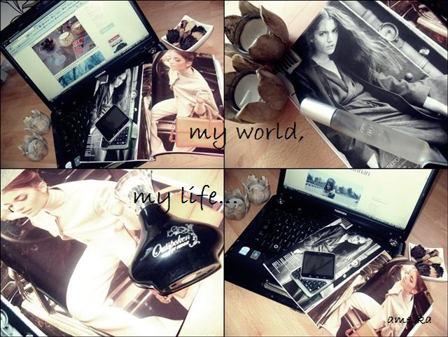 my world, my life.
