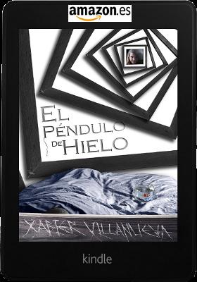 El péndulo de hielo, del escritor navarro Xabier Villanueva Amadoz