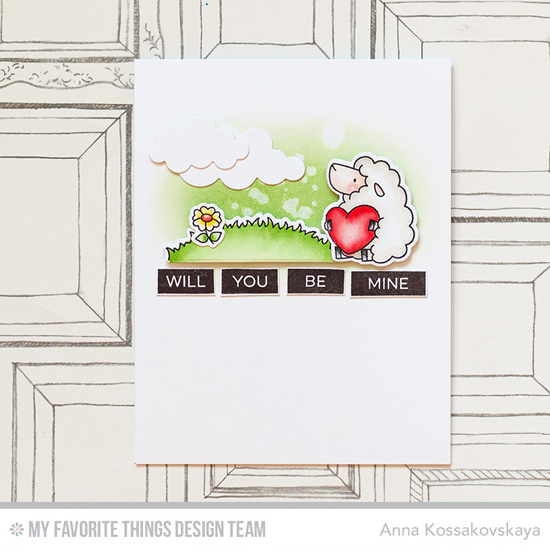 Be Mine Card by Anna Kossakovskaya featuring the Birdie Brown Ewe Are the Best stamp set and Die-namics and Label Maker Love stamp set #mftstamps