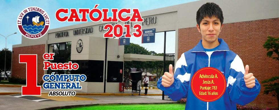 PRIMER PUESTO CATÓLICA 2013 - II