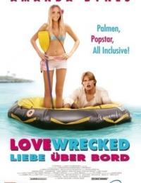 Lovewrecked   Bmovies
