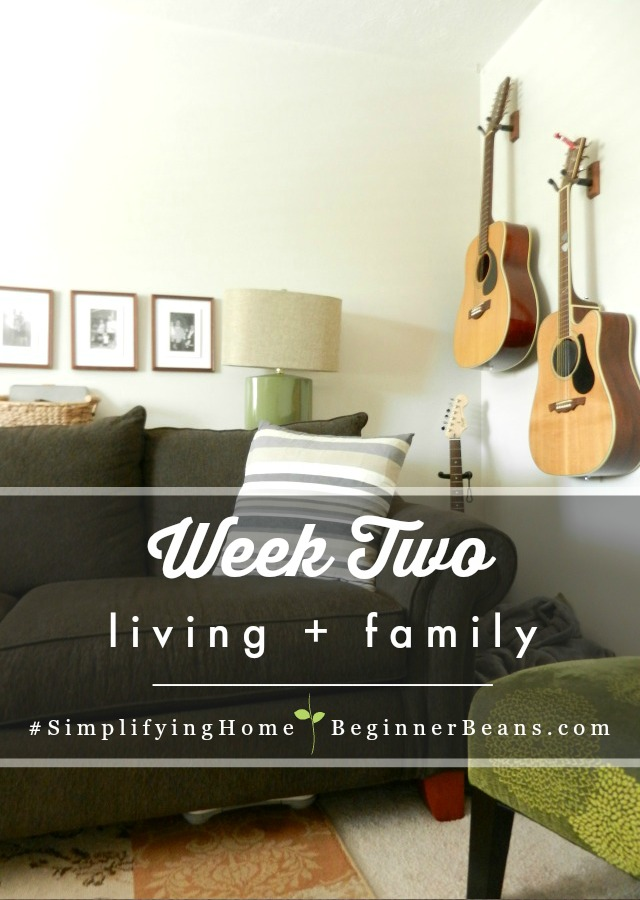 Simplifying Home | Week 2: Living + Family Rooms