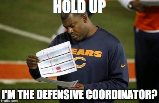hold up i'm the defensive coordinator?