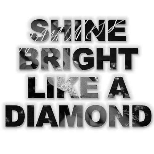 http://2.bp.blogspot.com/-GcSqQm4giCo/ULN97i7ZuXI/AAAAAAAAHIQ/iTycpscLEOQ/s640/Shine%2Bbright%2Blike%2Ba%2Bdiamond%2B4.jpg