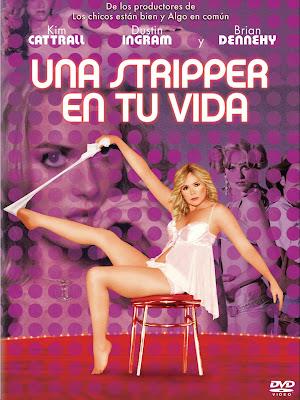 Poster de Una stripper en tu vida (2010) online