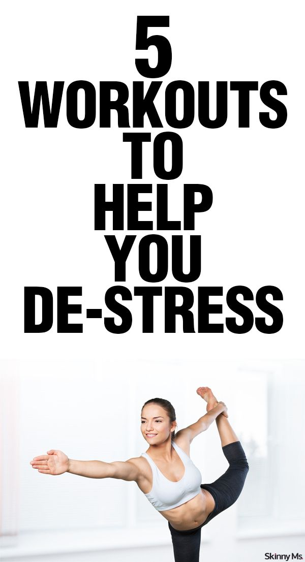 5 Workouts to Help You De-stress