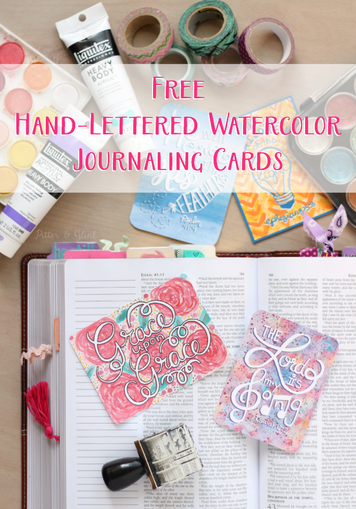 Free Hand-Lettered Watercolor Bible Journaling Cards--Perfect to add to a page using washi tape or paperclips! www.pitterandglink.com