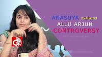 Anasuya Allu Arjun Controversy, Anasuya clarifies Allu Arjun Controversy