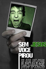 SEM JESUS VOCÊ PIROU