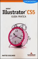Adobe Illustrator CS5. Guida pratica. I portatili