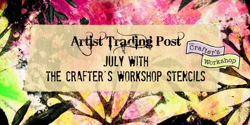 July with The Crafter's Workshop