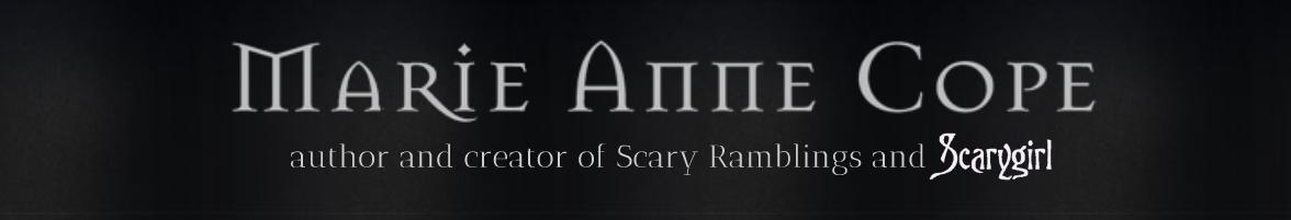 Scary Ramblings