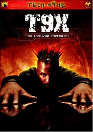 T9X: The Tech N9ne Experience (2004)
