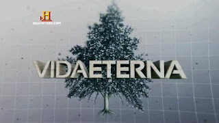 The History Channel: Vida Eterna – Dublado