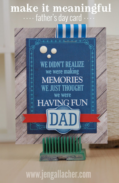 Download the instructions to make this Father's Day card here: http://jen-gallacher.mybigcommerce.com/fathers-day-card-tutorial/