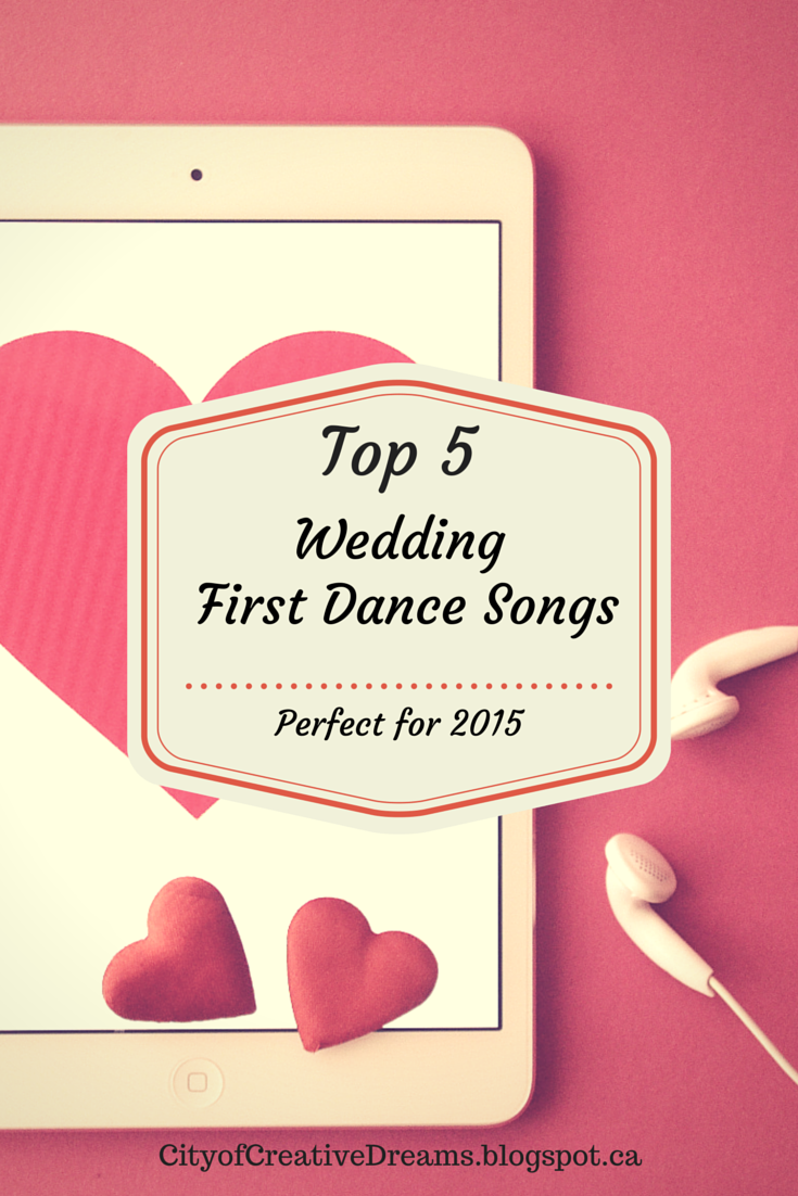 Top 5 Wedding First Dance Songs Perfect For 2015