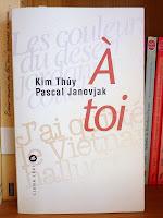 A toi - Kim Thuy Pascal Janovjak