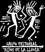 """Grupo Editorial """"Hijos de la Lluvia"""""""