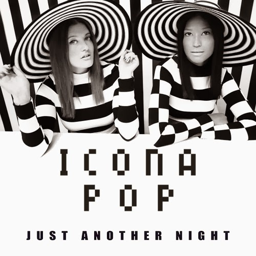 Download Icona Pop - Just Another Night MP3 Música