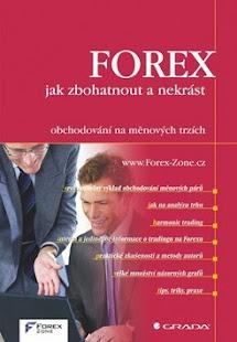 Prečo toľko ľudí láka práve Forex