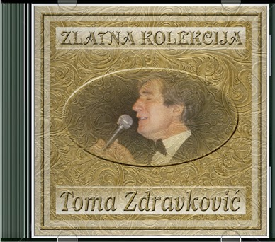 Narodna - Zabavna Muzika 2013 - Page 3 Toma+Zdravkovic+-+Zlatna+Kolekcija