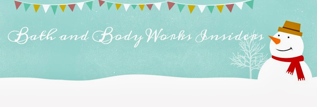 Bath & Body Works | A Absolute Fan Blog for Insiders