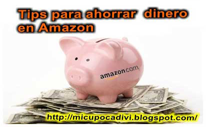 Tips para ahorrar dinero en Amazon