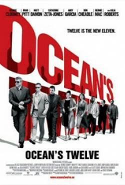 12 Tên Cướp Thế Kỷ - Oceans Twelve