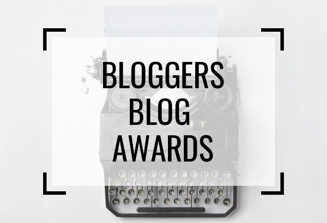 Bloggers Blog Awards - #BloggersBlogAwards
