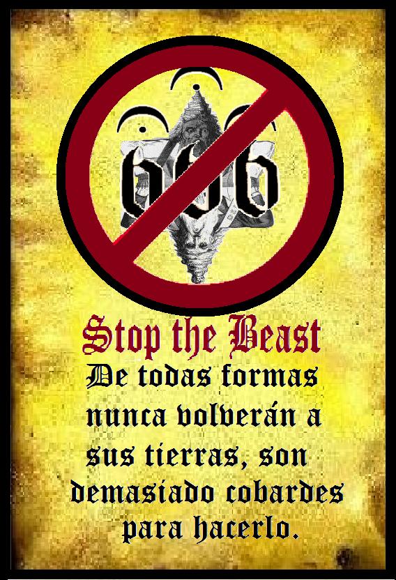 Detengan a la Bestia