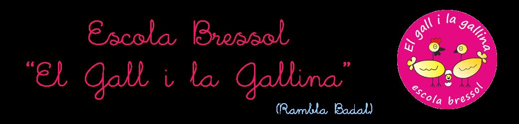 """Escola Bressol """"El Gall i la Gallina"""" (Badal)"""