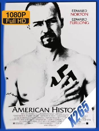 American History X (1998) x265 [1080p] [Latino] [GoogleDrive] [RangerRojo]