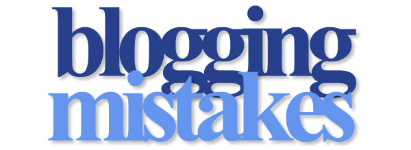 Bloging-Mistake