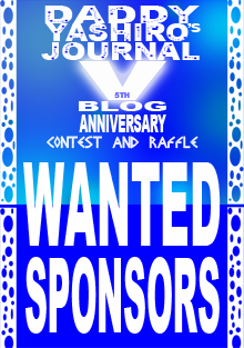 Wanted Sponsors for Daddy Yashiro's Journal 5th Blog Anniversary
