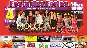 Festa das Férias dia 04 de Julho no Clube Espaço Show em Pirapora