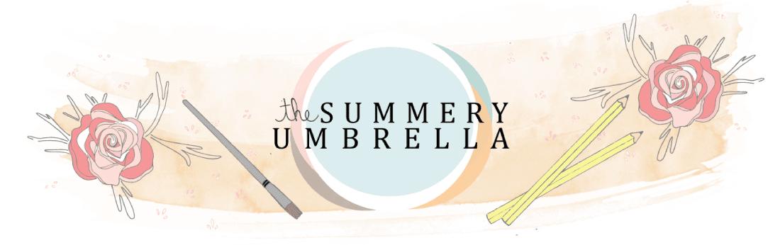 The Summery Umbrella Blog