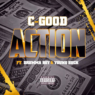Single Of The Week!  (C. Good feat. Drumma Boy & Young Buck)