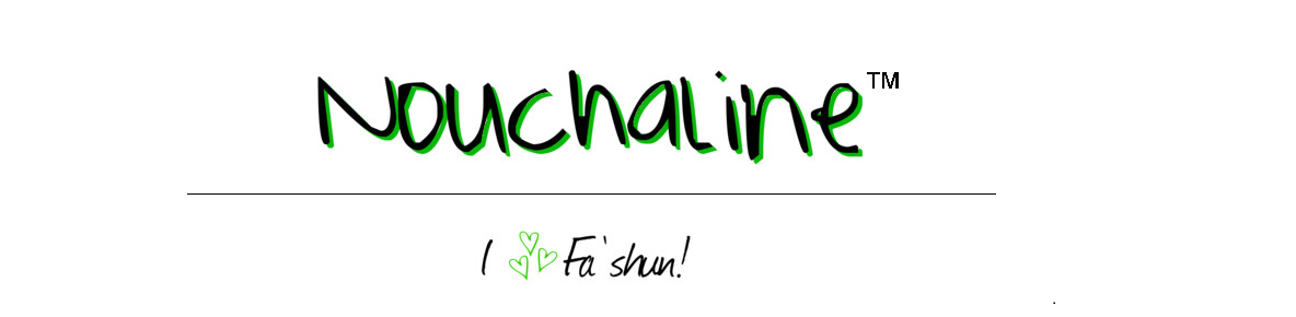 Nouchaline: My Fashion Blog