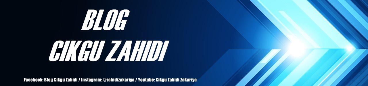 Blog Cikgu Zahidi