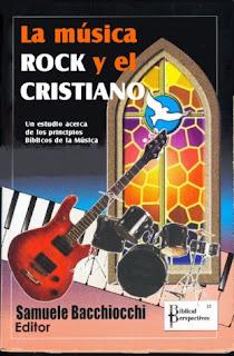 La Música Rock y el Cristiano - Libro