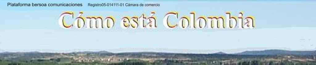 CÓMO ESTA COLOMBIA