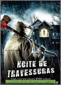 Noite De Travessuras Dublado Torrent (2013)